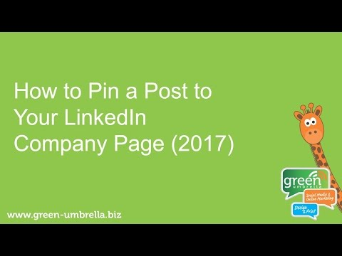 How to Pin a Post on a LinkedIn Company Page (2017)