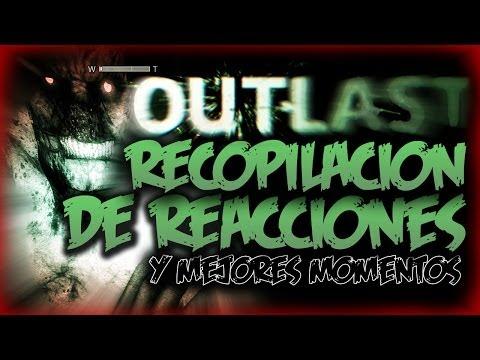 Outlast - Recopilación de Reacciones