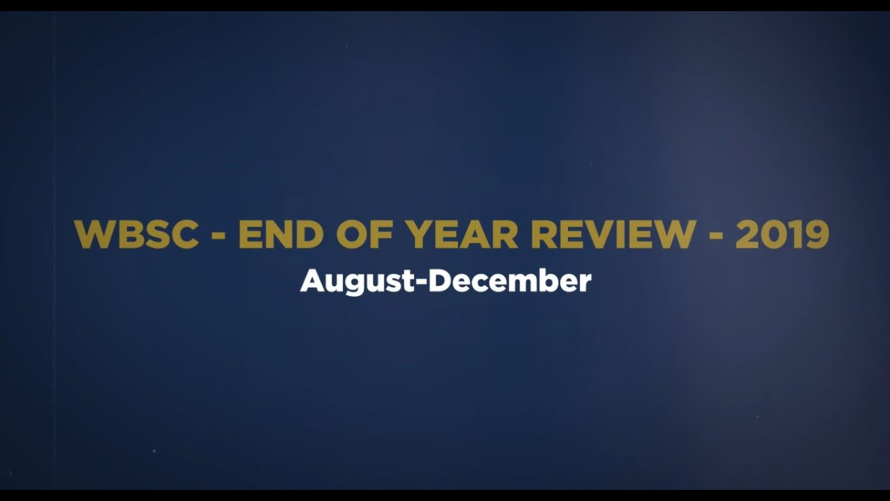 WBSC 2019 End of the Year Review - Part 2