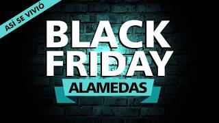 Así se vivió el Black Friday 2017 en Alamedas