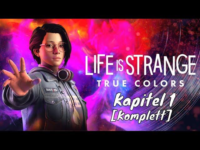Life is Strange: True Colors 👩🏻 Kapitel 1 🗯️ [Lets Play Gameplay Deutsch German]