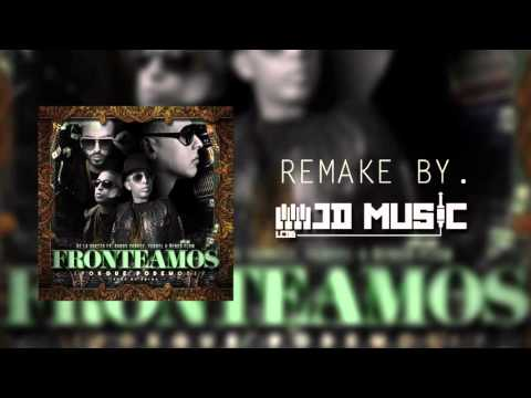 Fronteamos Porque Podemos (Official Instrumental/ Remake By Jd Music) DeLa Guetto Ft. DY, Yandel