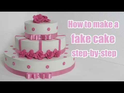 How to make a fake cake step-by-step