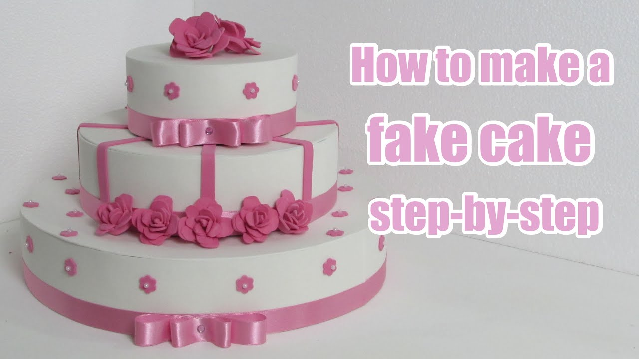 How To Make A Fake Cake Step By