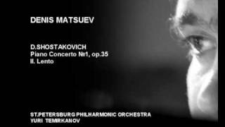 Denis Matsuev AUDIO D.Shostakovich, Piano Concerto №1 part II Lento.
