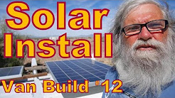 Van Build #12: Solar Install