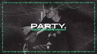 Joel Fletcher & Sprado - Party