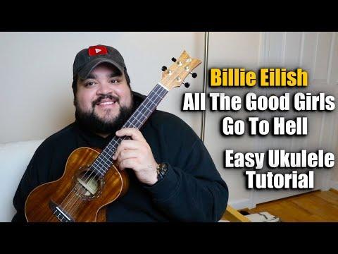 ALL THE GOOD GIRLS GO TO HELL - BILLIE EILISH | EASY UKULELE TUTORIAL thumbnail
