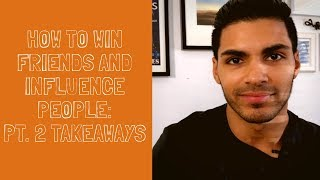 Dale Carnegie How To Win Friends And Influence People Summary