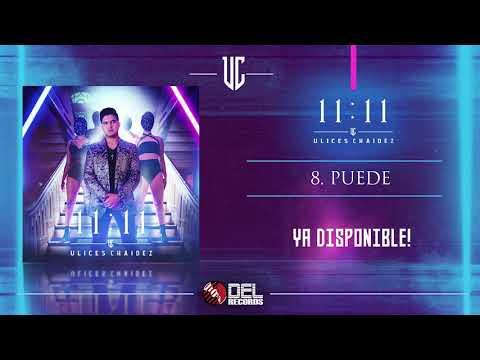 Puede - Ulices Chaidez - 11:11 - DEL Records 2019