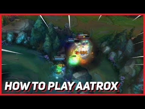 How to Play Aatrox