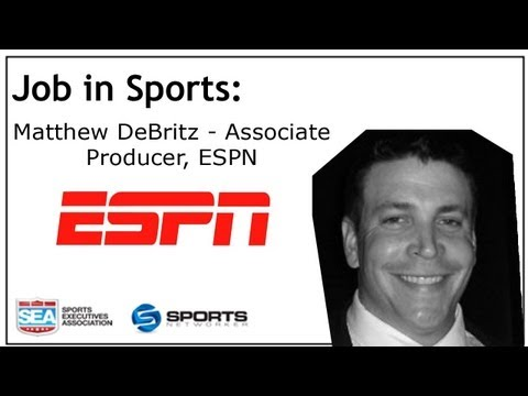 Job In Sports: Associate Producer - ESPN - Matthew DeBritz