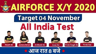 All India Test || AIR FORCE X/Y 2020 || Target 04 Nov || 🔴Live At @8PM