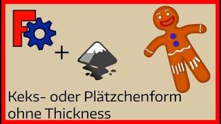 Keksform: Workaround wenn Thickness mal wieder rumzickt