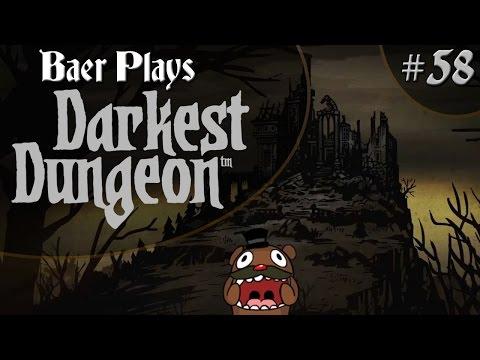 Baer Plays Darkest Dungeon (Pt. 58) - DAMN SPIDERS
