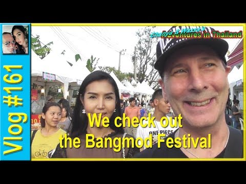 Vlog 161 - We check out the Bangmod Festival