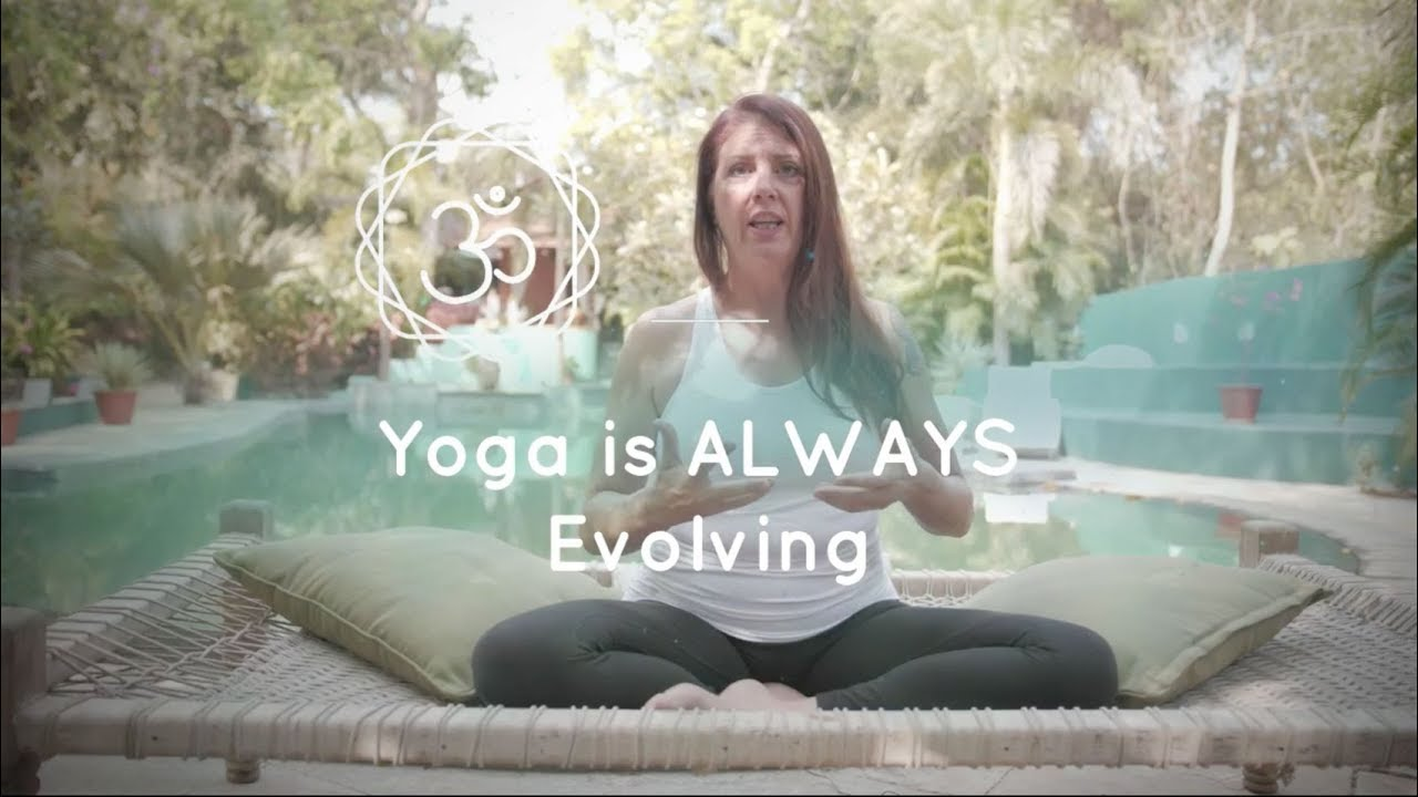 Yoga is Evolving!