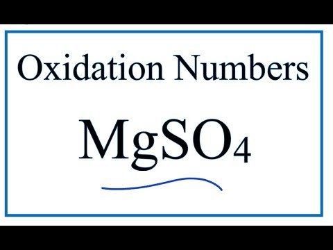 How To Find The Oxidation Number For S In MgSO4     (Magnesium Sulfate)