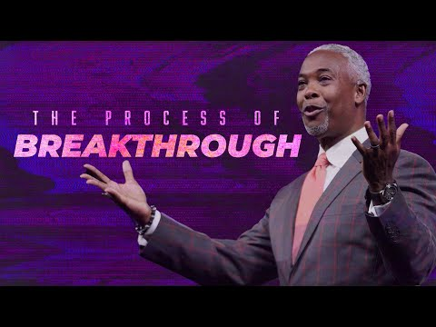 The Process of Breakthrough | Bishop Dale C. Bronner | Word of Faith Family Worship Cathedral