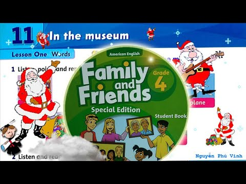 Trọn bộ Family and Friends 4 🌺 Unit 11 : In the museum | Tiếng anh lớp 4