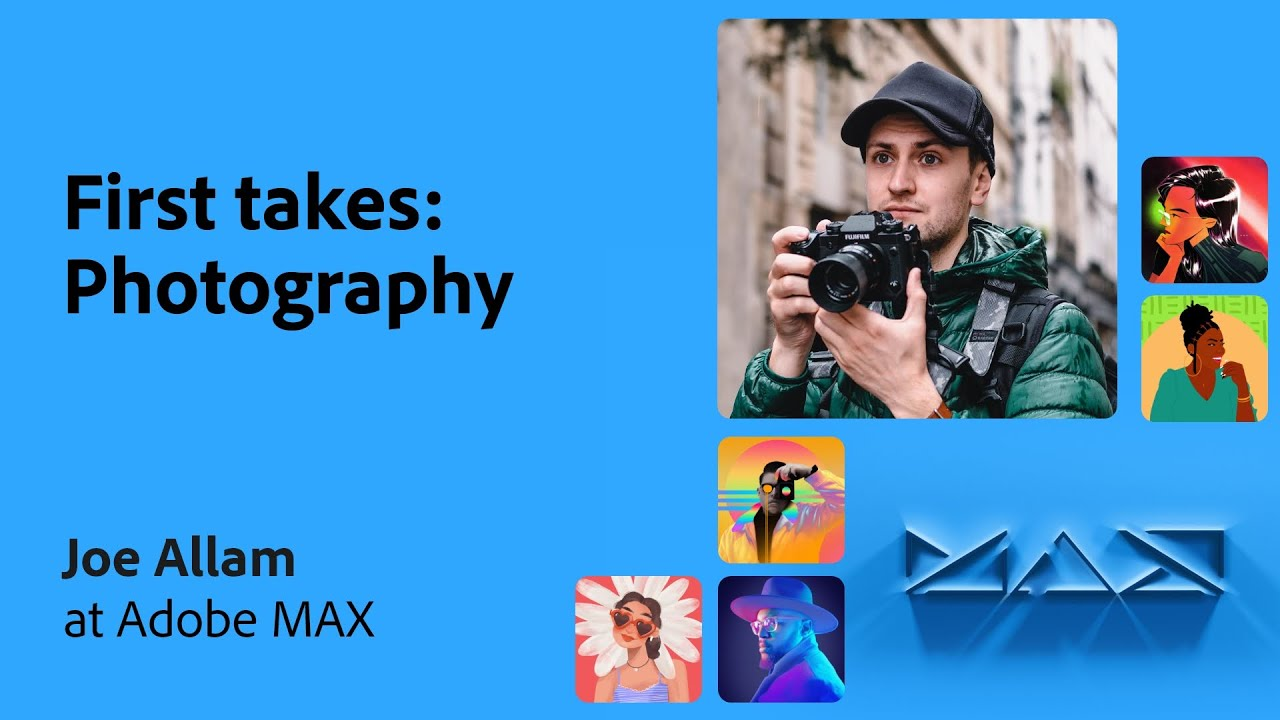 First Takes from the Community: Photography with Joe Allam | Adobe Live