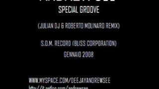 Andrew See - Special Groove (Julian DJ & Roberto Molinaro Remix)