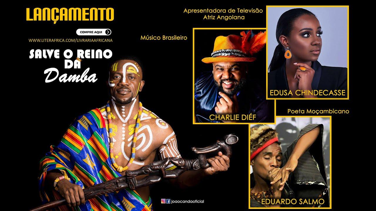 Lançamento do Livro: Salve o Reino da Damba - Autor angolano João Canda