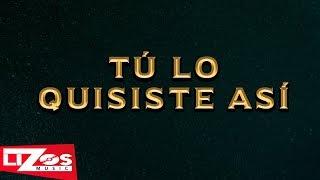 BANDA LA MISMA TIERRA - TÚ LO QUISISTE ASI (LETRA)