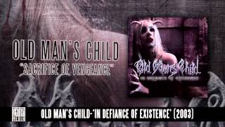 Watch Old Mans Child Sacrifice Of Vengeance video