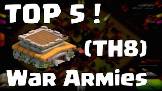 Clash Of Clans Townhall 8 Attack Strategy | Top 5 Clash Of Clans Clan Wars Armies