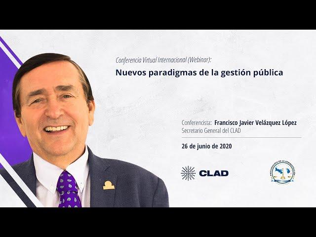 #WebinarCLAD Nuevos paradigmas de la gestión pública