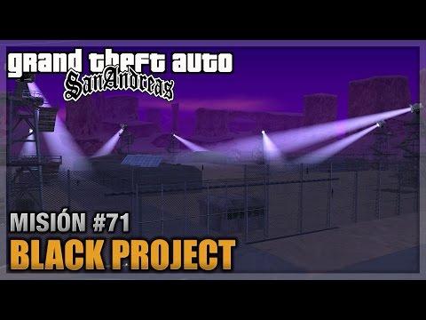 GTA San andreas - Misión #71 - Black Project (Español - 1080p 60fps)