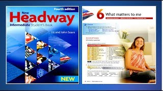 New Headway Intermediate Student's Book 4th : Unit.06 -What matters to me