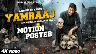 Gulzaar Chhaniwala - Yamraaj | Motion Poster | Releasing on 5 June 2019 |