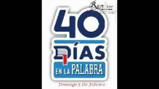 Iglesia Cristiana Renacer - 40 Dias En La Palabra (Parte 1)