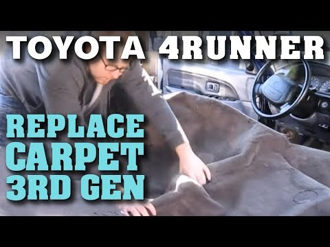 4th Gen 4runner Carpet Replacement Dyeing Interior Carpet