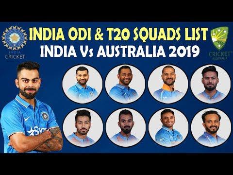 Indian Team Announced Squads For ODI & T20I Series Against Australia   India vs Australia 2019 Mp3