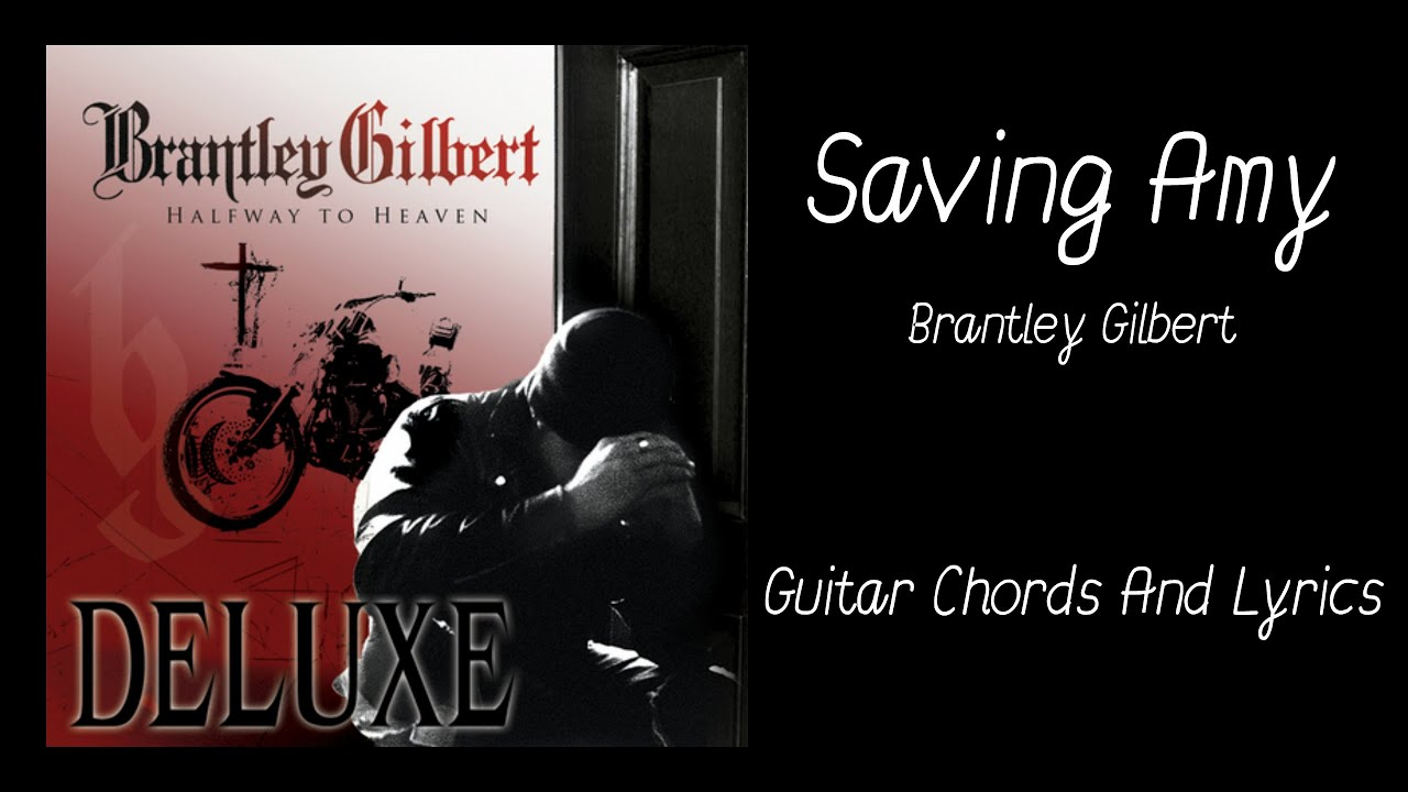 Saving Amy Guitar Chords And Lyrics Youtube