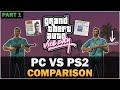 GTA Vice City - PS2 VS PC [Part 1] [Comparison] [Remastered]