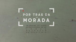POR TRÁS DA MORADA