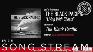 The Black Pacific - Living With Ghosts