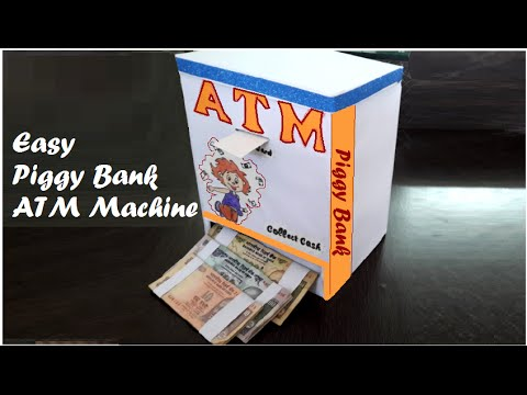 How to make easy piggy bank atm machine at home diy for for How to make a simple piggy bank