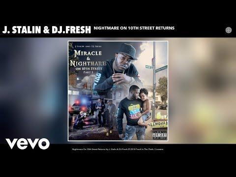 J. Stalin, DJ.Fresh - Nightmare On 10th Street Returns (Audio) Mp3