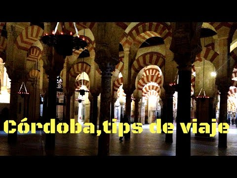 Córdoba,España,tips de viaje,guía turística