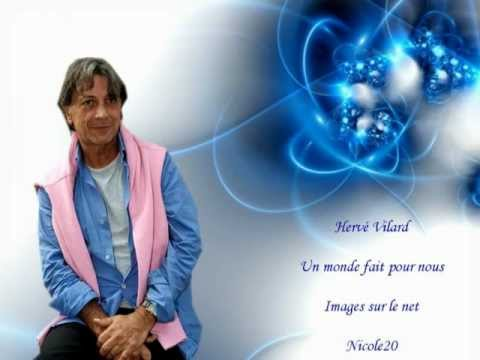 Hervé Vilard Un monde fait pour nous