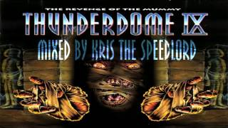 Best of Thunderdome IX.  Megamix mixed by Kris the Speedlord