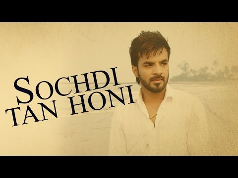 Sochdi Tan Honi (Full Video) | Happy Raikoti | Latest Punjabi Song 2016 | Speed Records