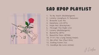 Download lagu Listen a song when you want to cry | Sad KPOP Playlist