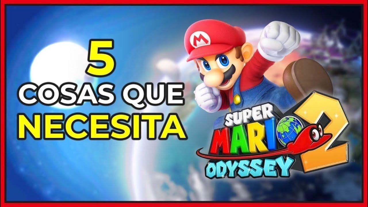 5 Cosas Que Necesita Super Mario Odyssey 2 Para Nintendo Switch La Odisea Definitiva