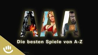 Triple A - Die besten Spiele aller Zeiten von A-Z